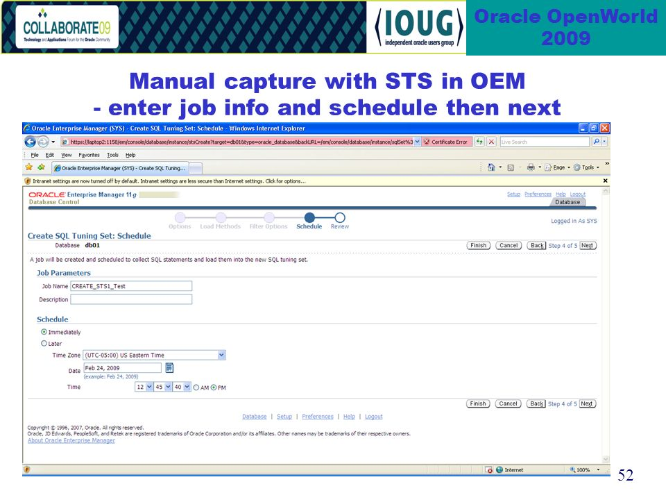 52 Oracle OpenWorld 2009 Manual capture with STS in OEM - enter job info and schedule then next