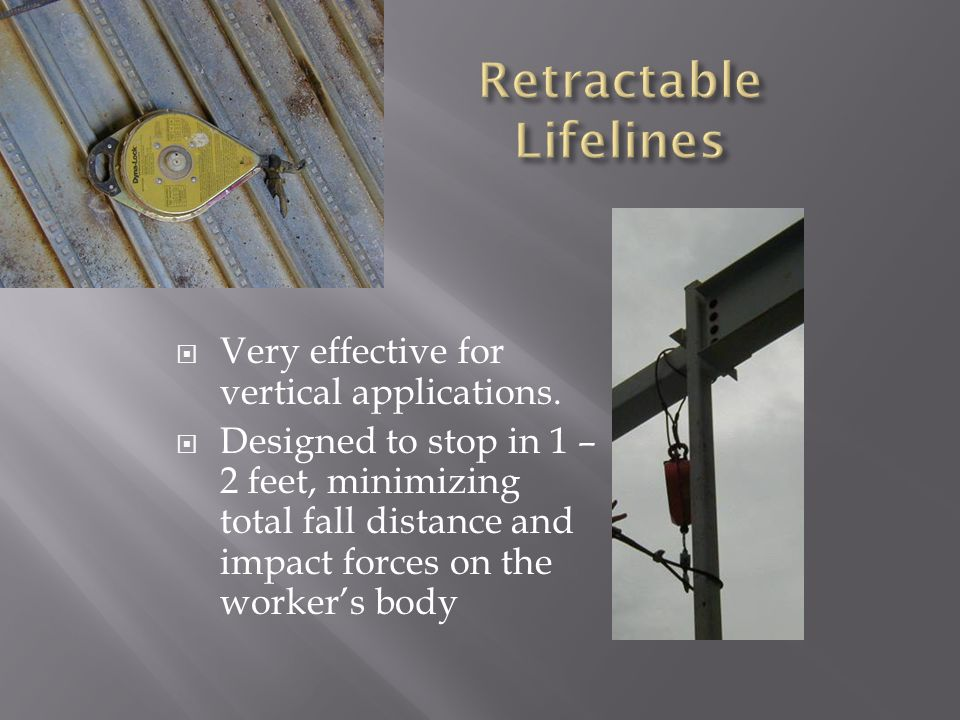Very effective for vertical applications.