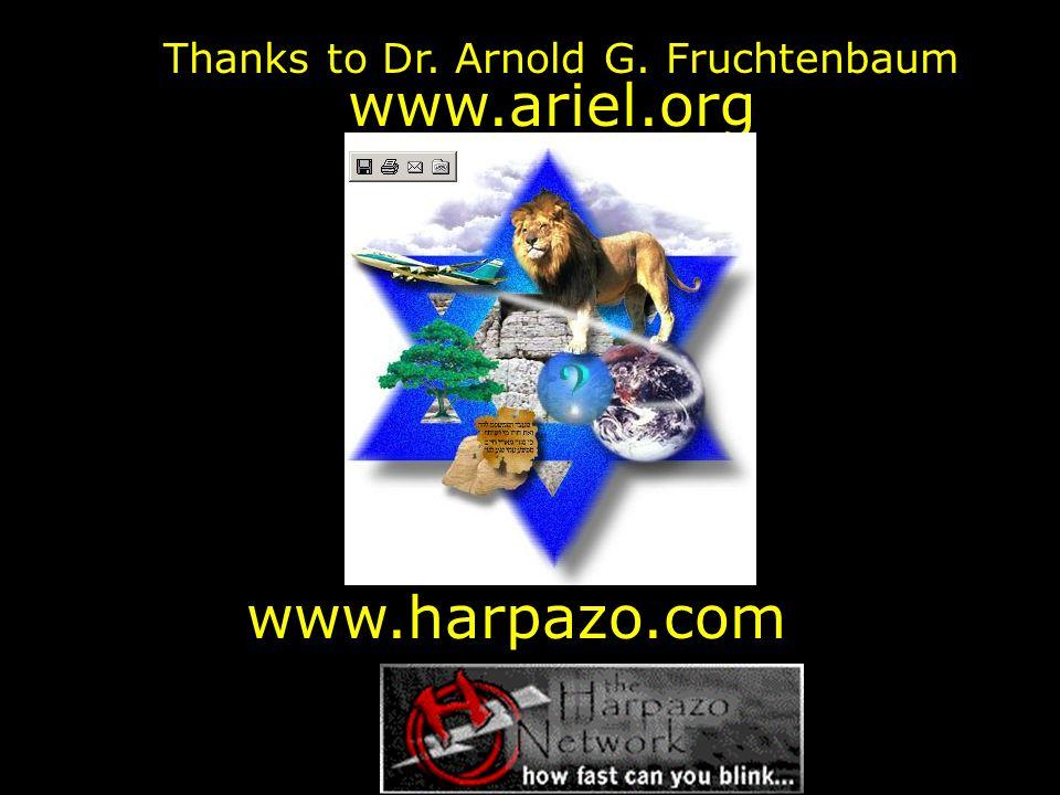 www.harpazo.com www.ariel.org Thanks to Dr. Arnold G. Fruchtenbaum