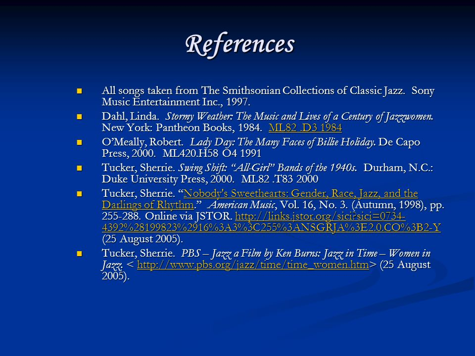 References All songs taken from The Smithsonian Collections of Classic Jazz.