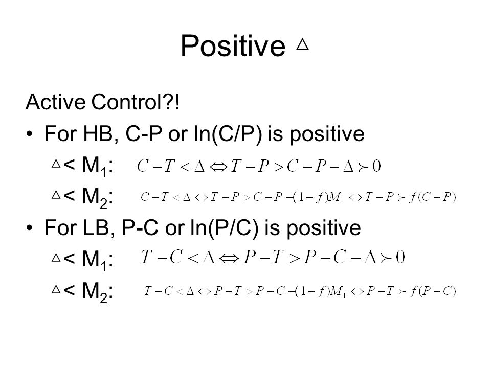 Positive Active Control?.