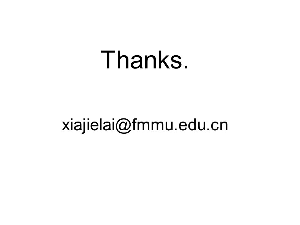 Thanks. xiajielai@fmmu.edu.cn