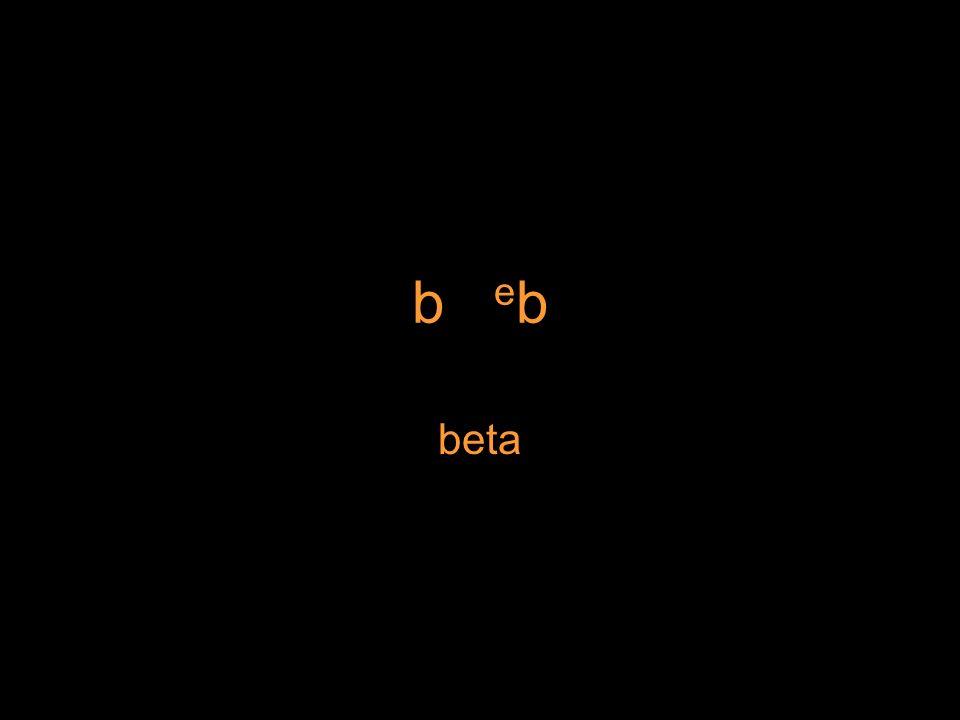 b e b beta
