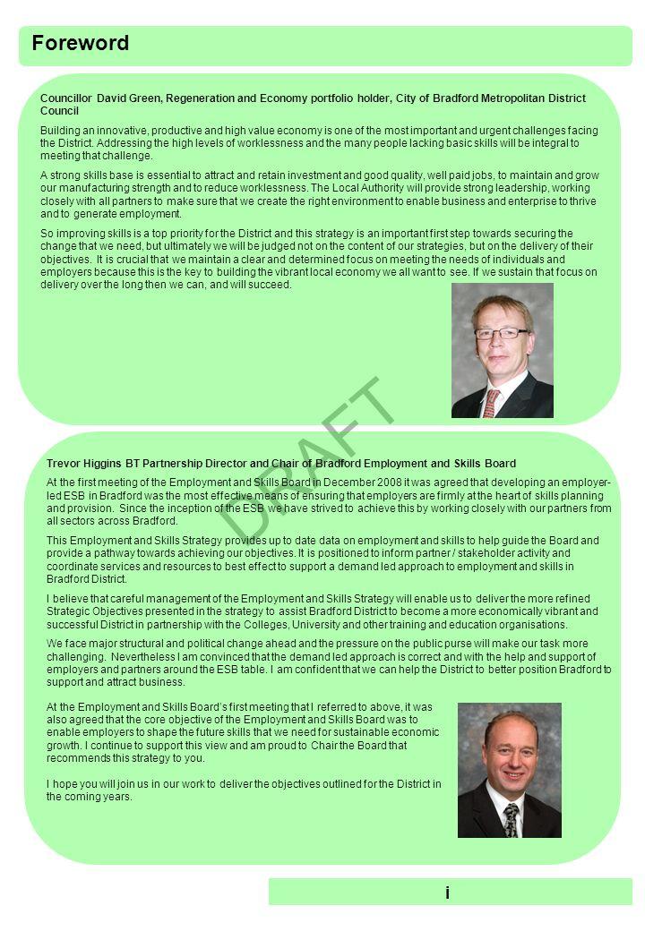DRAFT Foreword Councillor David Green, Regeneration and Economy portfolio holder, City of Bradford Metropolitan District Council Building an innovativ