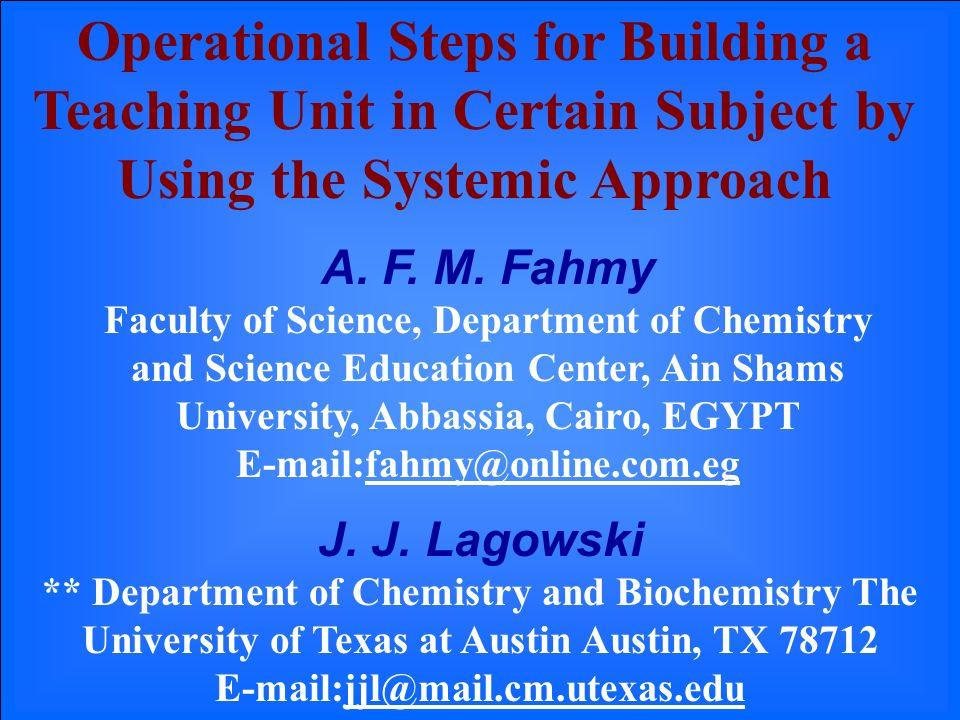 Operational Steps for Building a Teaching Unit in Certain Subject by Using the Systemic Approach A.