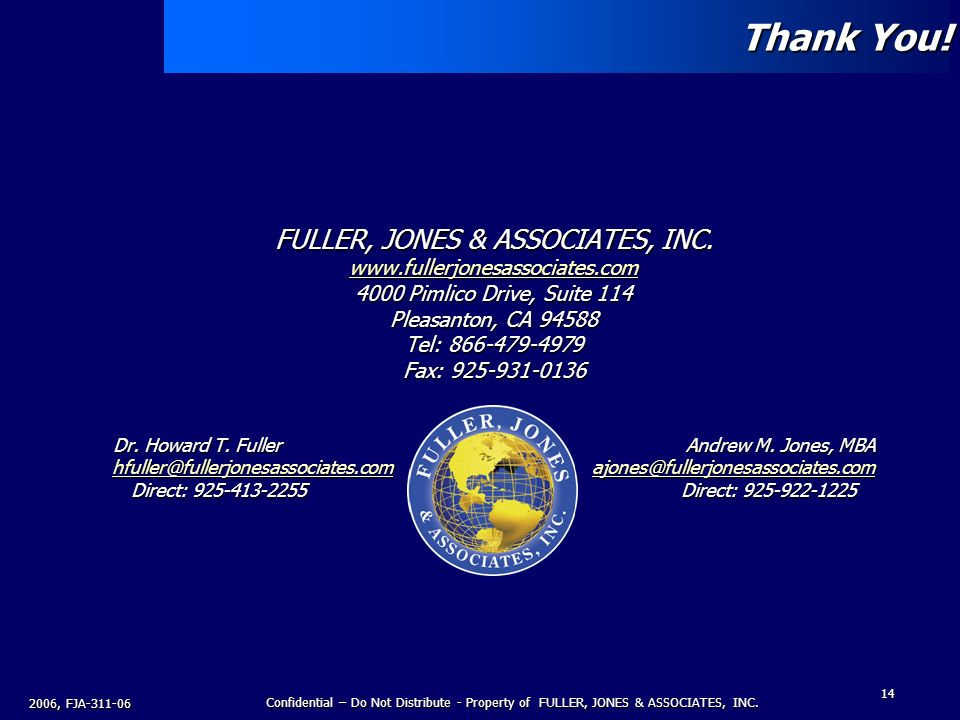 2006, FJA Confidential – Do Not Distribute - Property of FULLER, JONES & ASSOCIATES, INC.