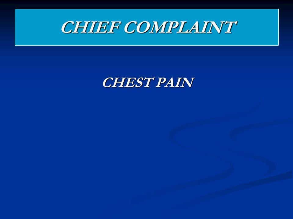CHIEF COMPLAINT CHEST PAIN