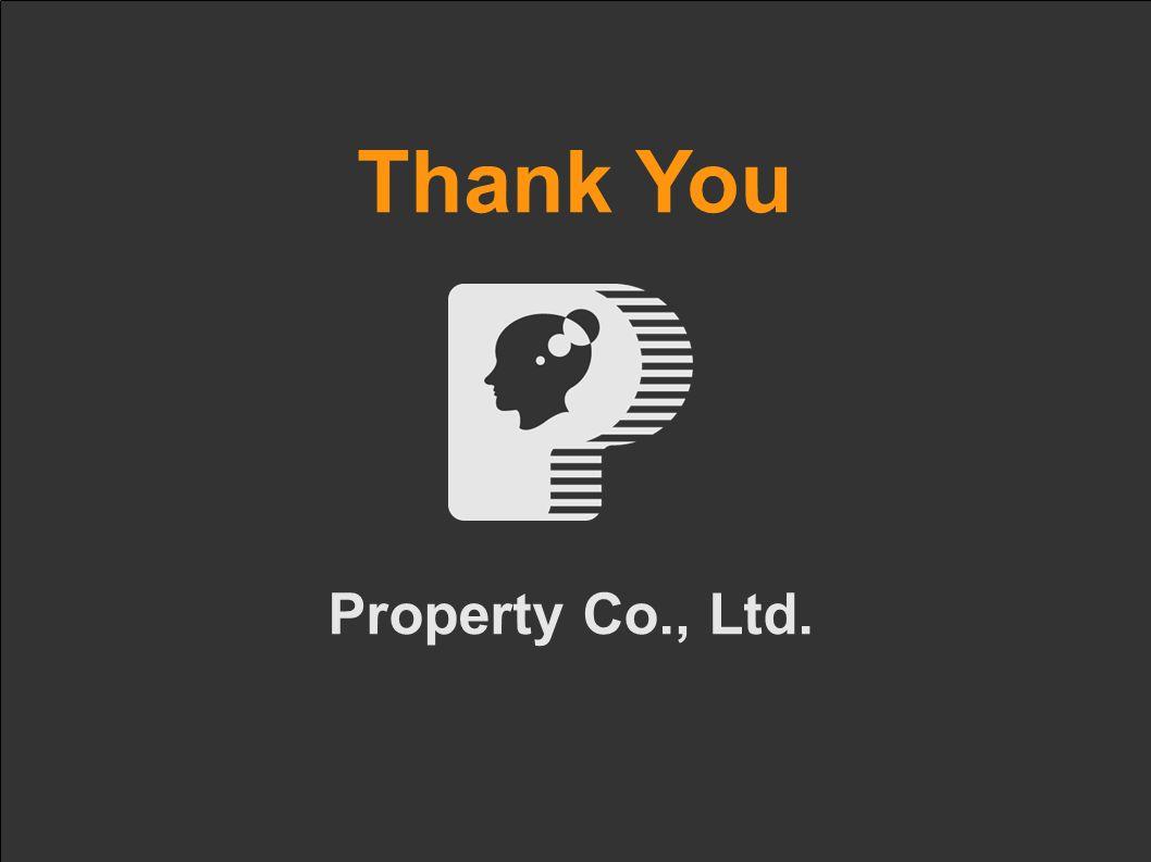 Property Co., Ltd. Thank You