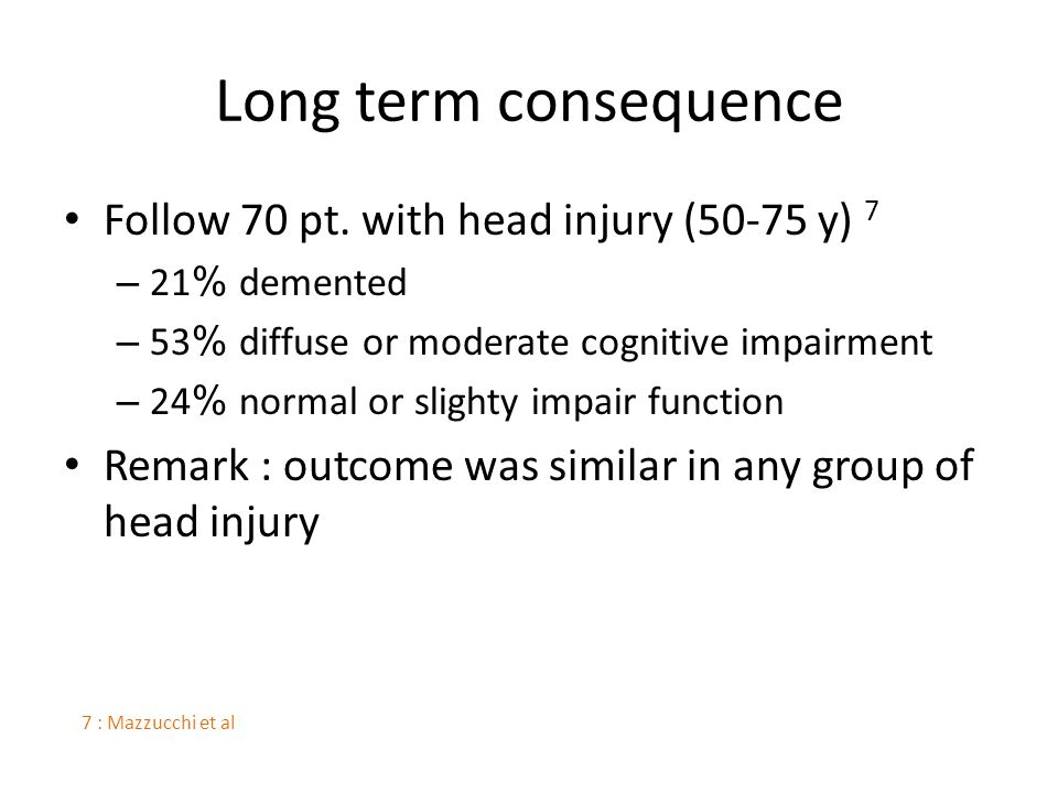 Long term consequence Follow 70 pt.