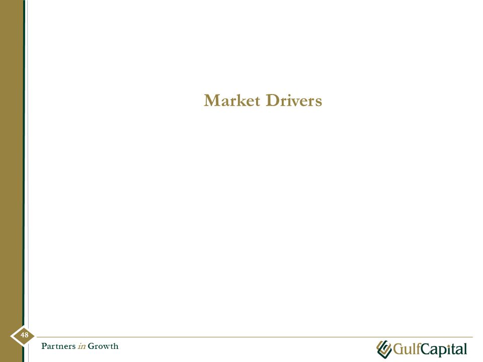 Market Drivers Partners in Growth 48