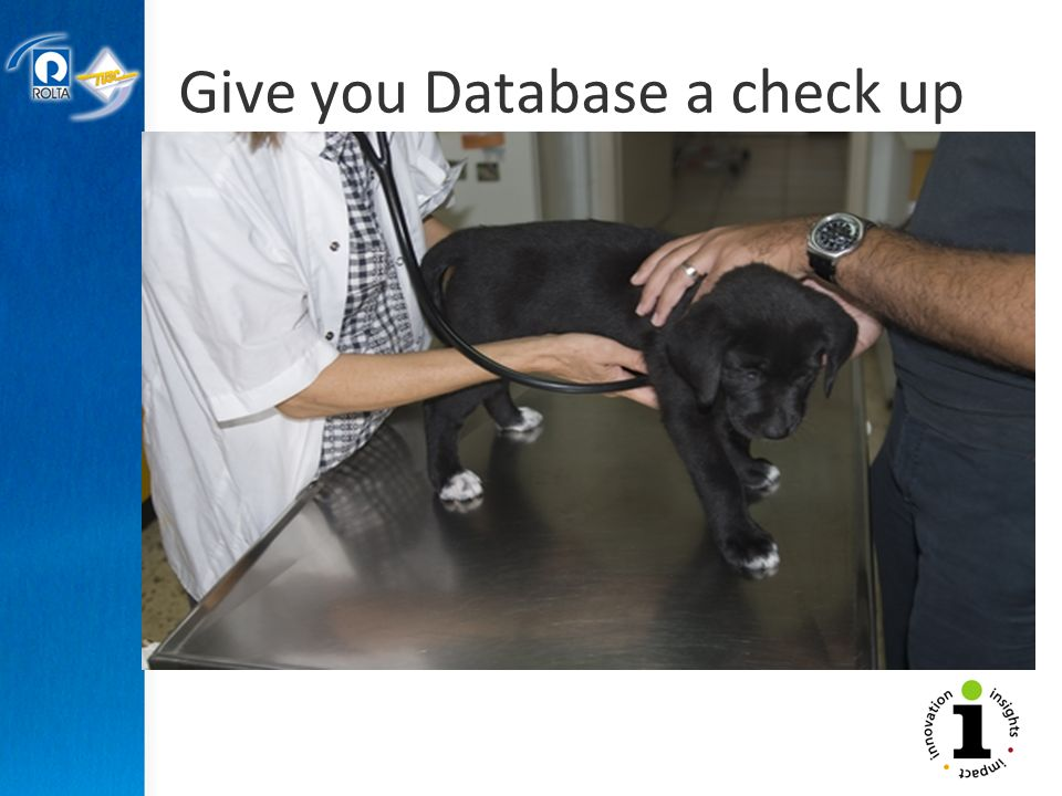 Give you Database a check up