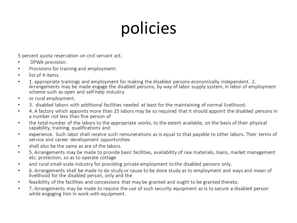 Affirmative policy and practice to some extent.