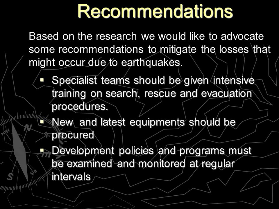 Recommendations Recommendations Specialist teams should be given intensive training on search, rescue and evacuation procedures.