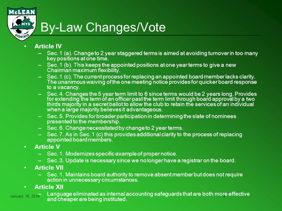 January 16, By-Law Changes/Vote Article IV –Sec.