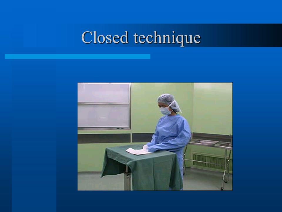 Closed technique