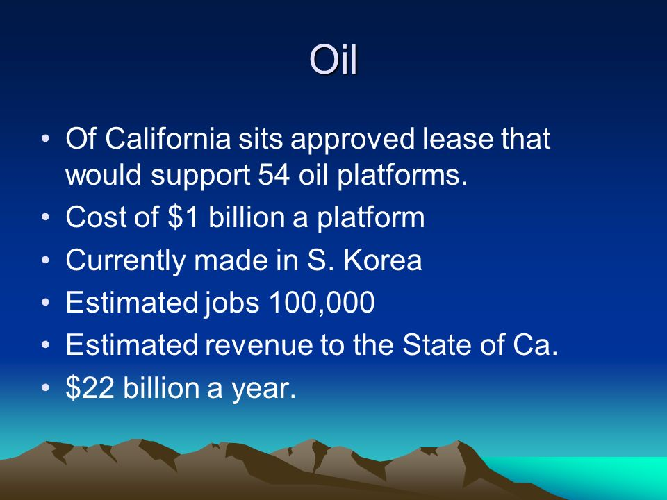 Oil Of California sits approved lease that would support 54 oil platforms.