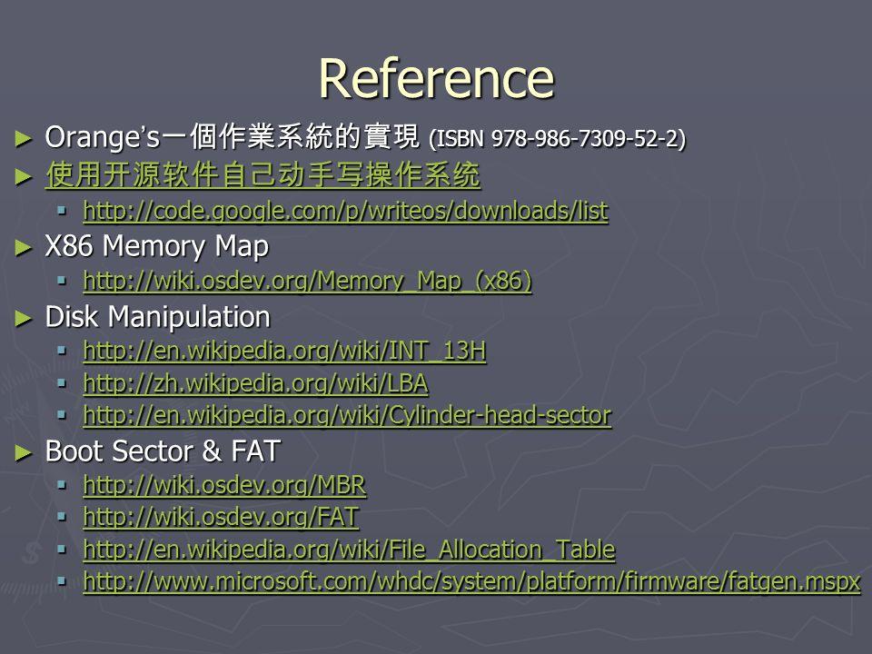 Reference Orange s (ISBN 978-986-7309-52-2) Orange s (ISBN 978-986-7309-52-2) http://code.google.com/p/writeos/downloads/list http://code.google.com/p