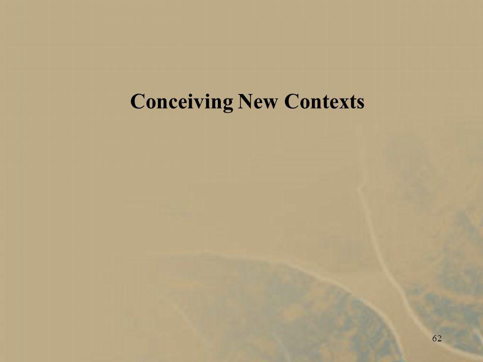 62 Conceiving New Contexts