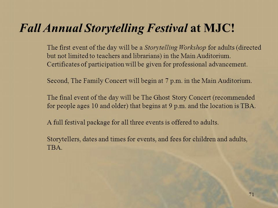 71 Fall Annual Storytelling Festival at MJC.