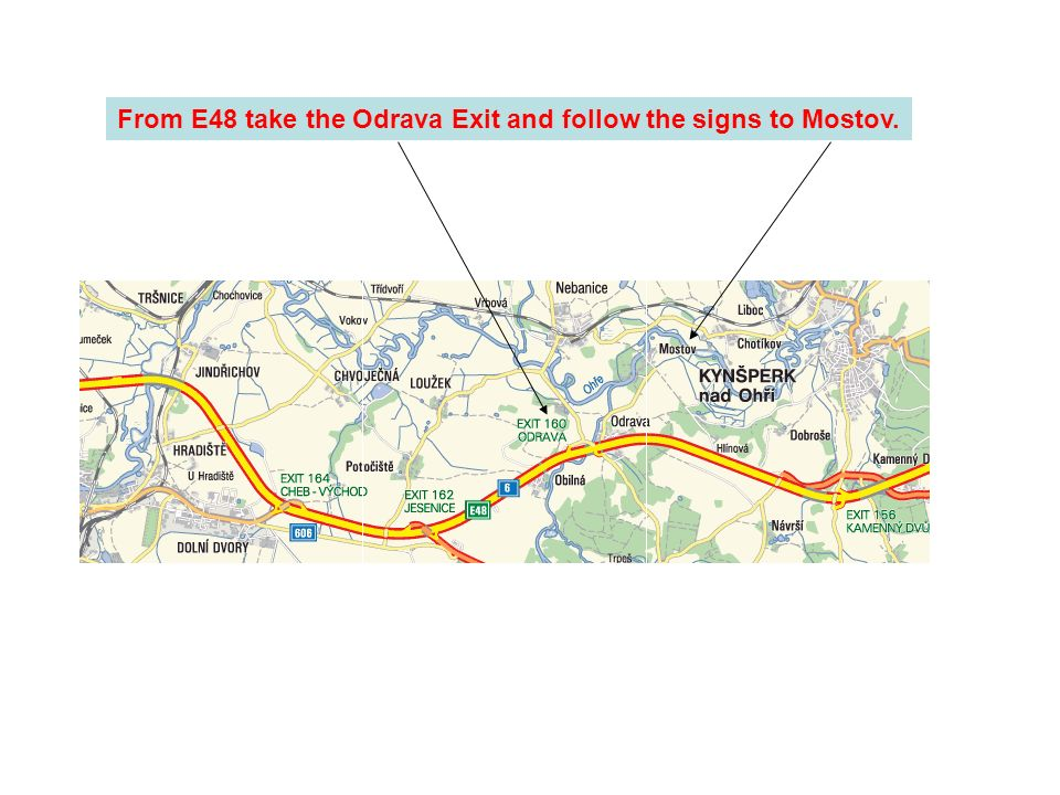 From E48 take the Odrava Exit and follow the signs to Mostov.