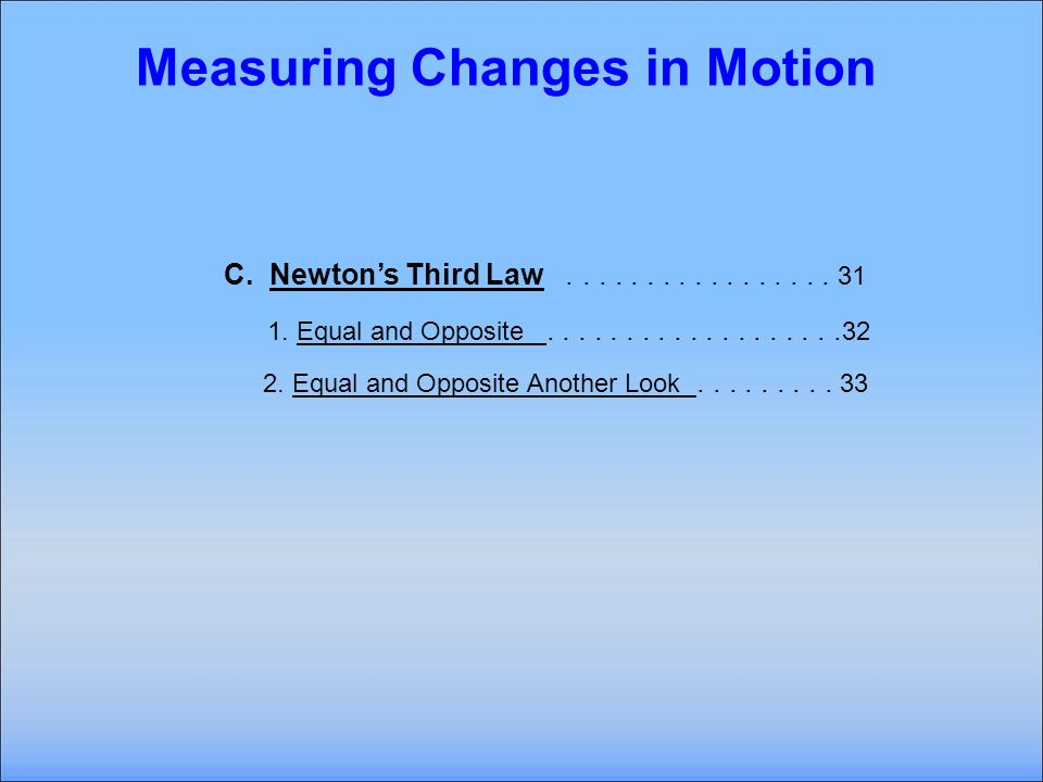 B Newtons Second Law..................... 13Newtons Second Law 1.