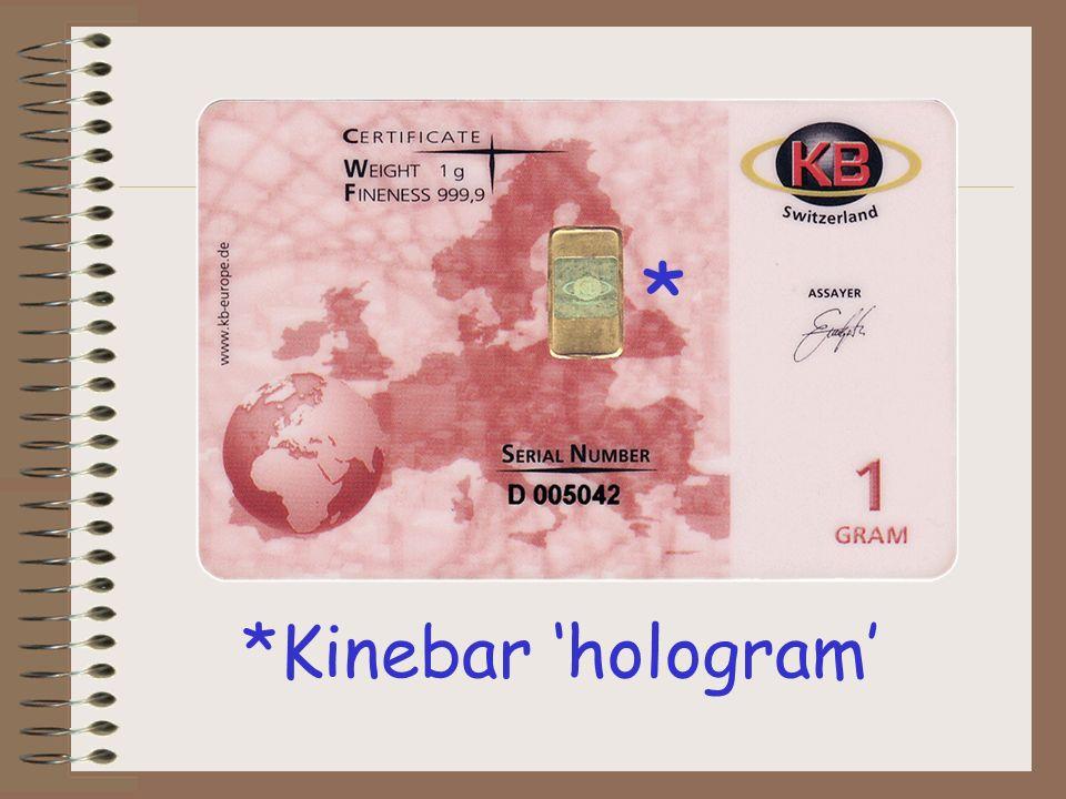 *Kinebar hologram *