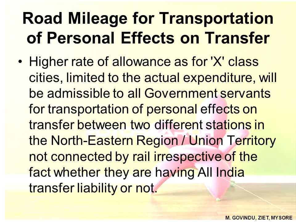 Road Mileage for Transportation of Personal Effects on Transfer Higher rate of allowance as for 'X' class cities, limited to the actual expenditure, w