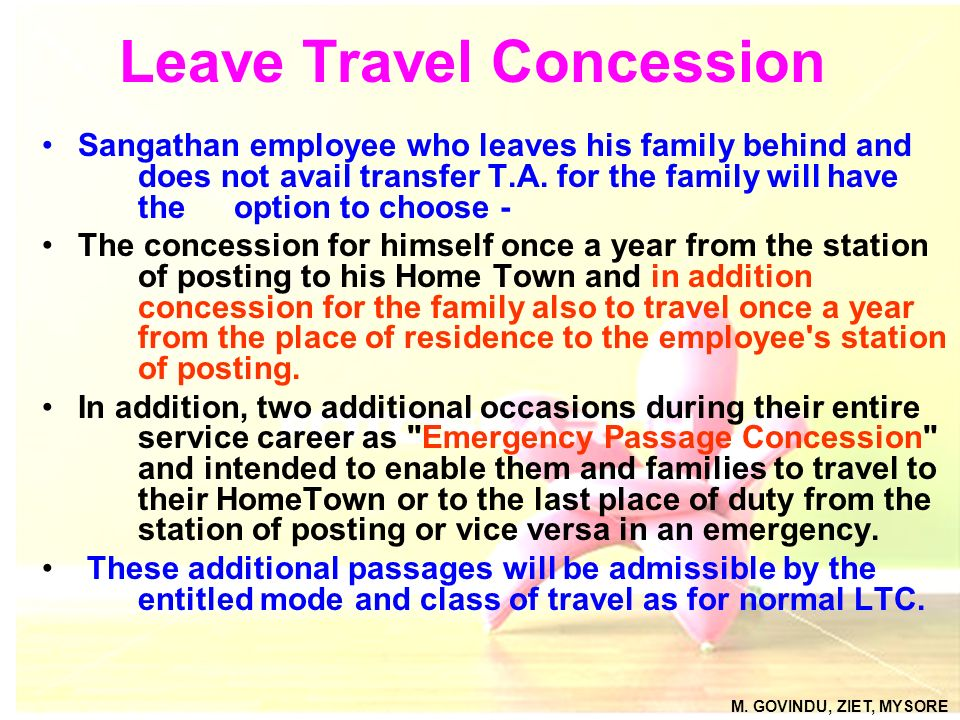 Leave Travel Concession Sangathan employee who leaves his family behind and does not avail transfer T.A. for the family will have the option to choose
