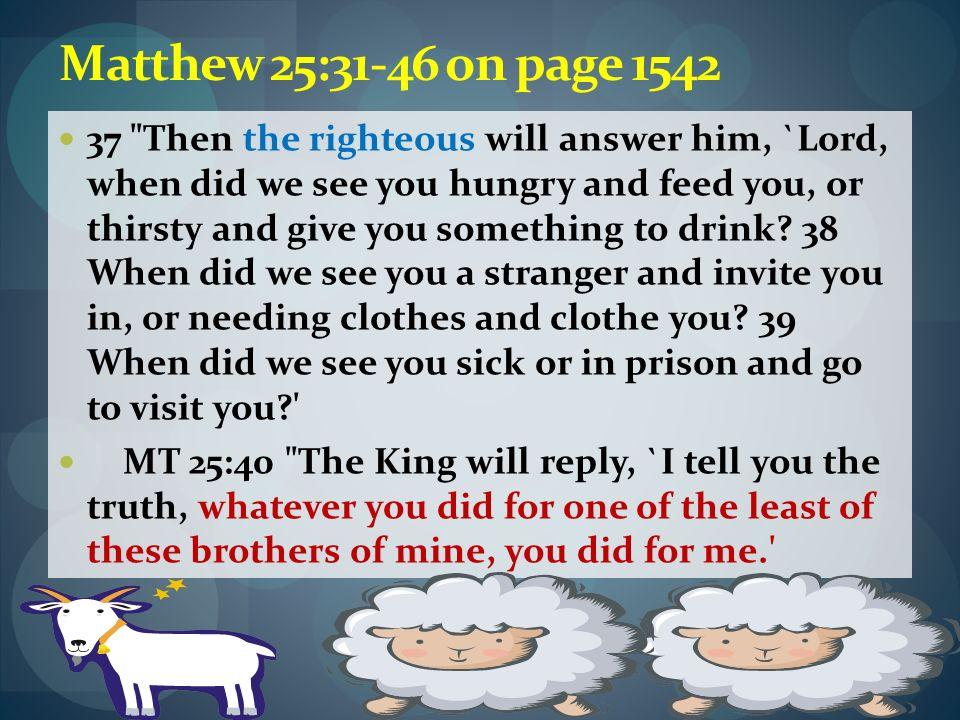 Matthew 25:31-46 on page 1542 37