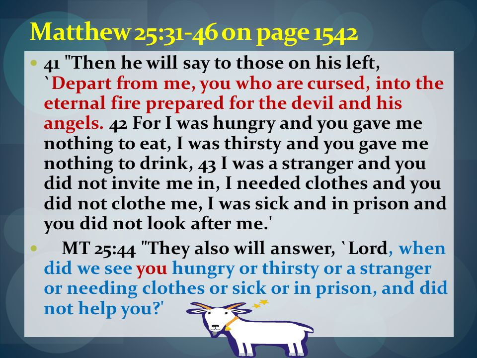 Matthew 25:31-46 on page 1542 41