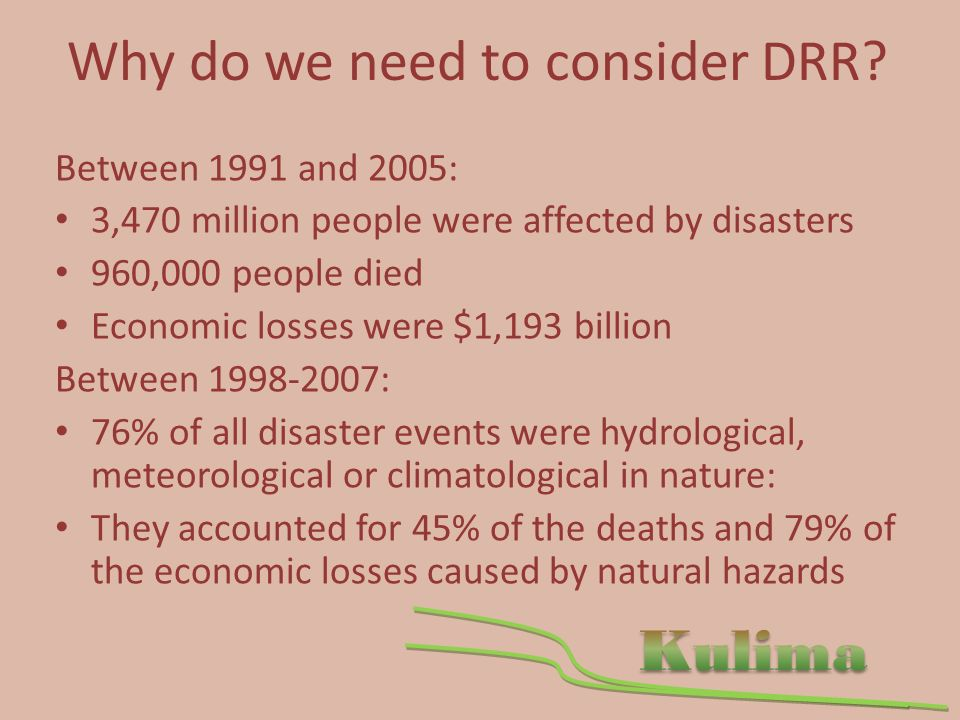 Why do we need to consider DRR.