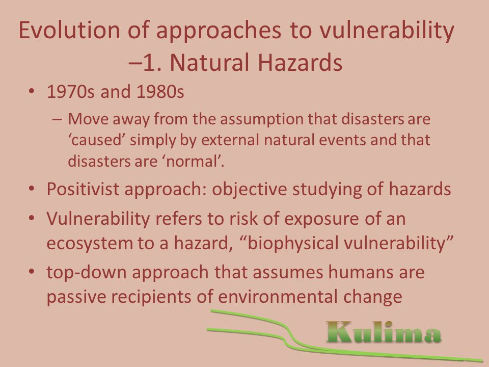 Evolution of approaches to vulnerability –1.