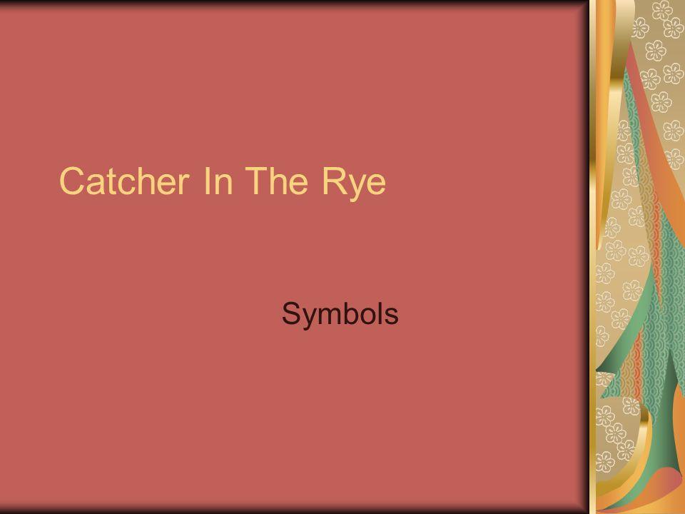 Catcher In The Rye Symbols