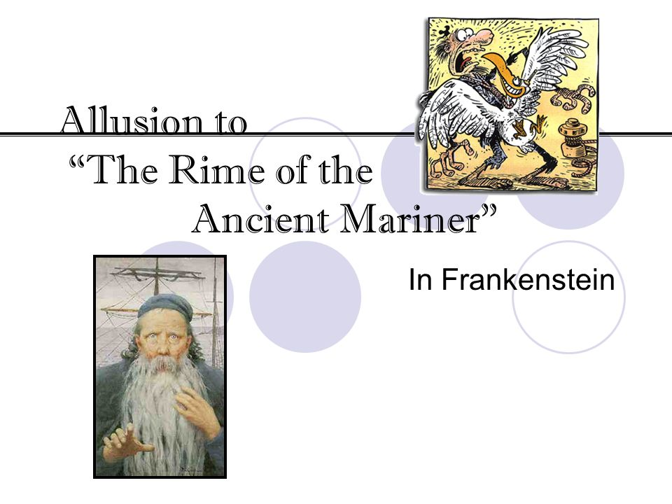 Allusion to The Rime of the Ancient Mariner In Frankenstein