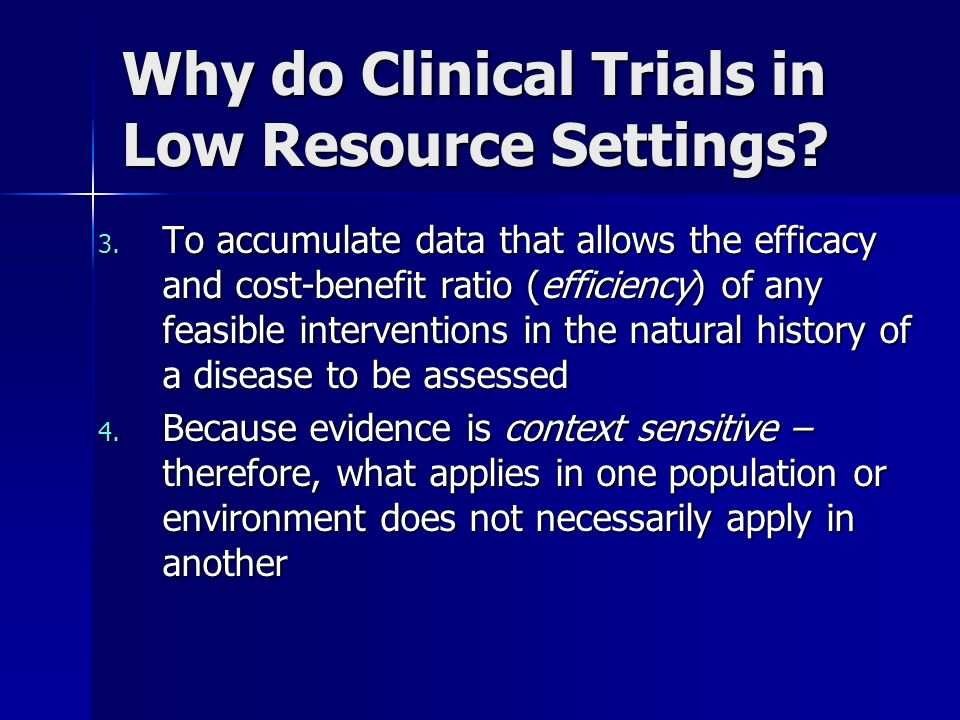 Why do Clinical Trials in Low Resource Settings.3.