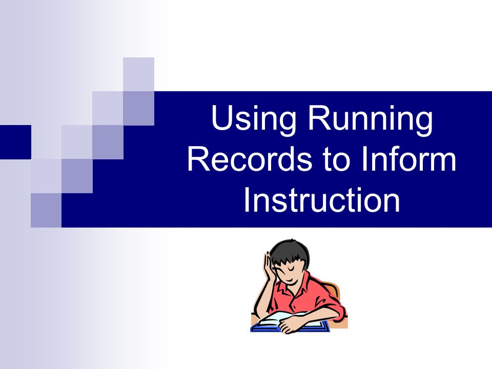 Using Running Records to Inform Instruction