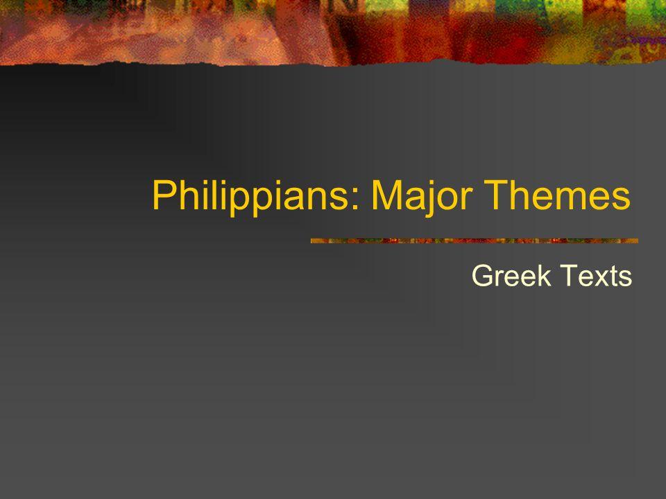 Philippians: Major Themes Greek Texts