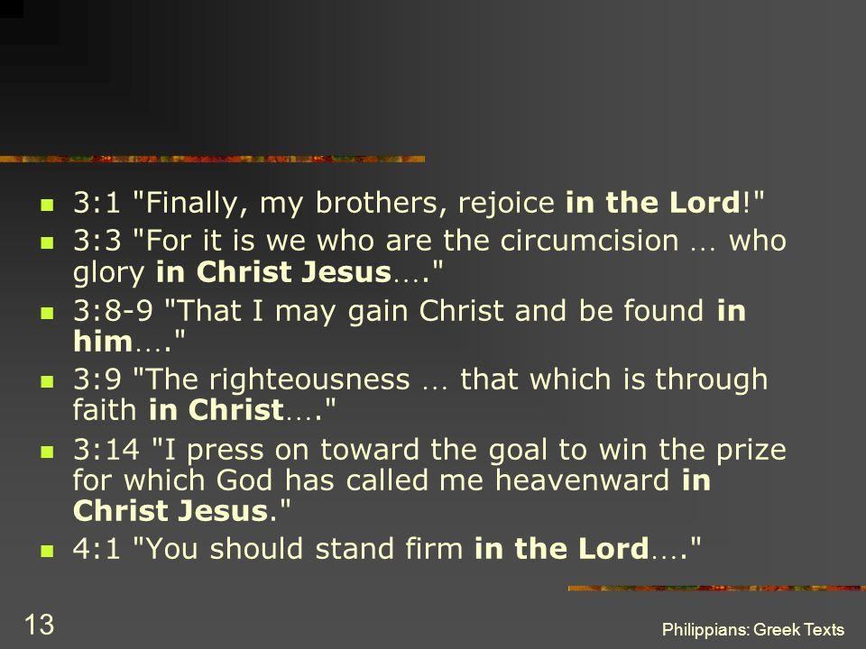 Philippians: Greek Texts 13 3:1