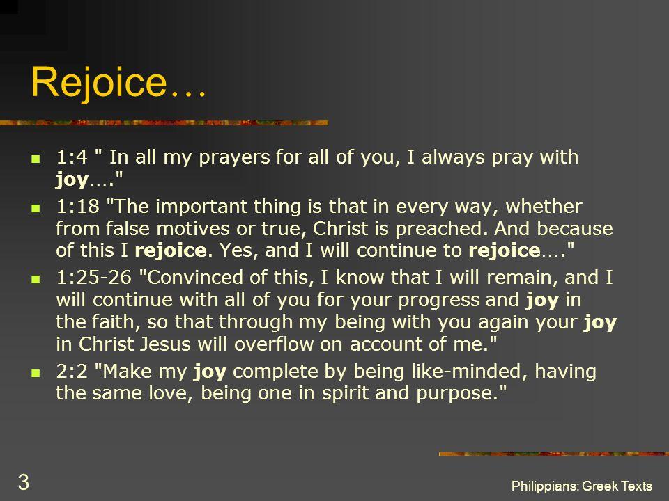 Philippians: Greek Texts 3 Rejoice … 1:4