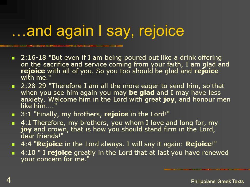 Philippians: Greek Texts 4 … and again I say, rejoice 2:16-18