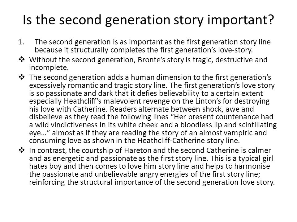 Is the second generation story important.