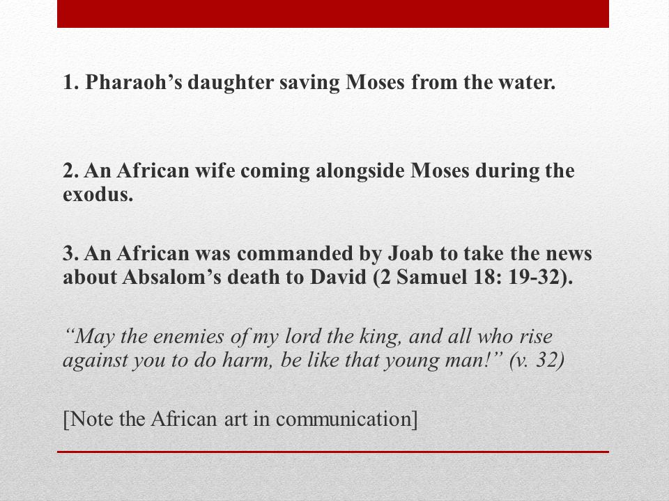 4.Africans served in the palaces of kings in Israel.