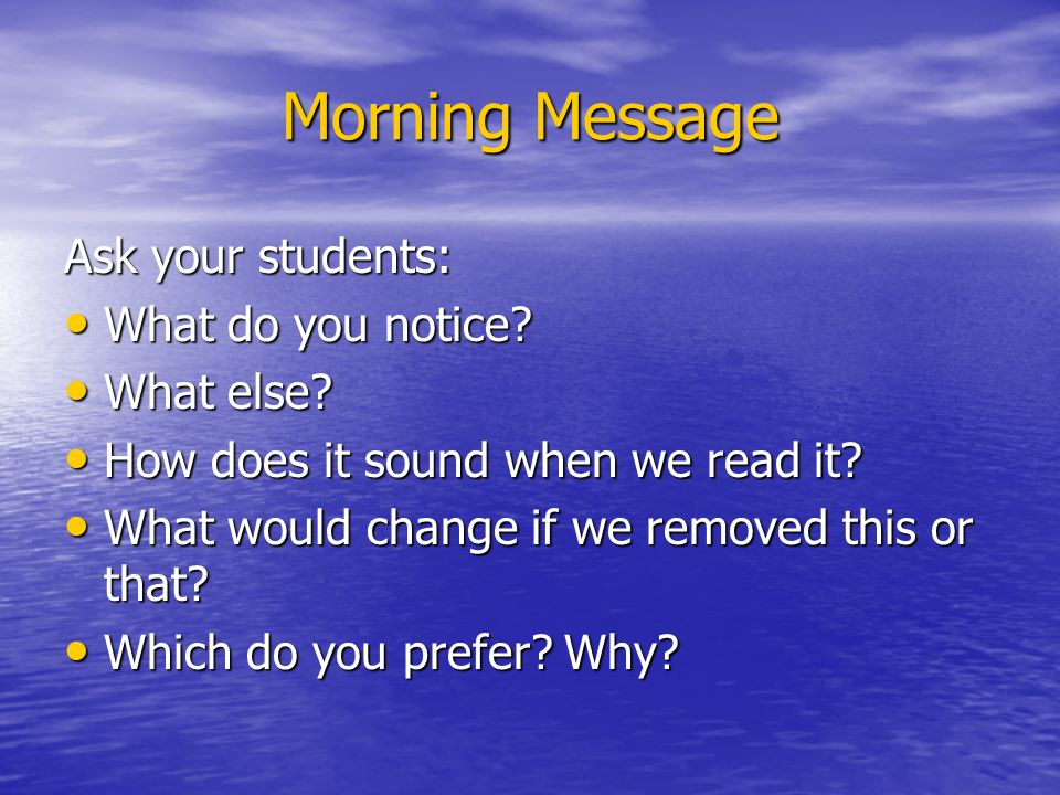 Morning Message Ask your students: What do you notice.