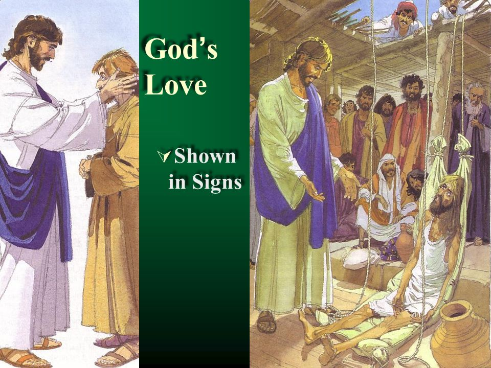 Gods Love Shown in Signs