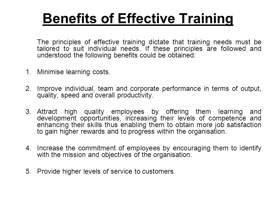 A few negative effect of training It would be idealistic to assume that everything is positive for organisations that invest in training programmes for their employees.