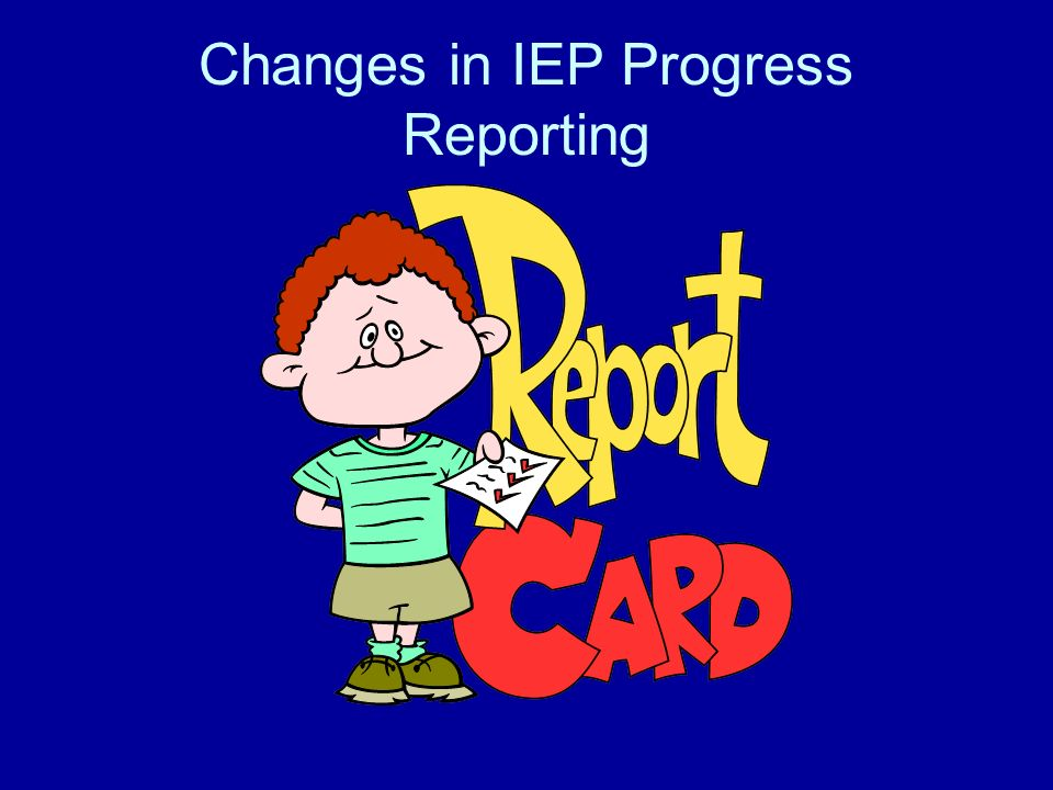 Changes in IEP Progress Reporting