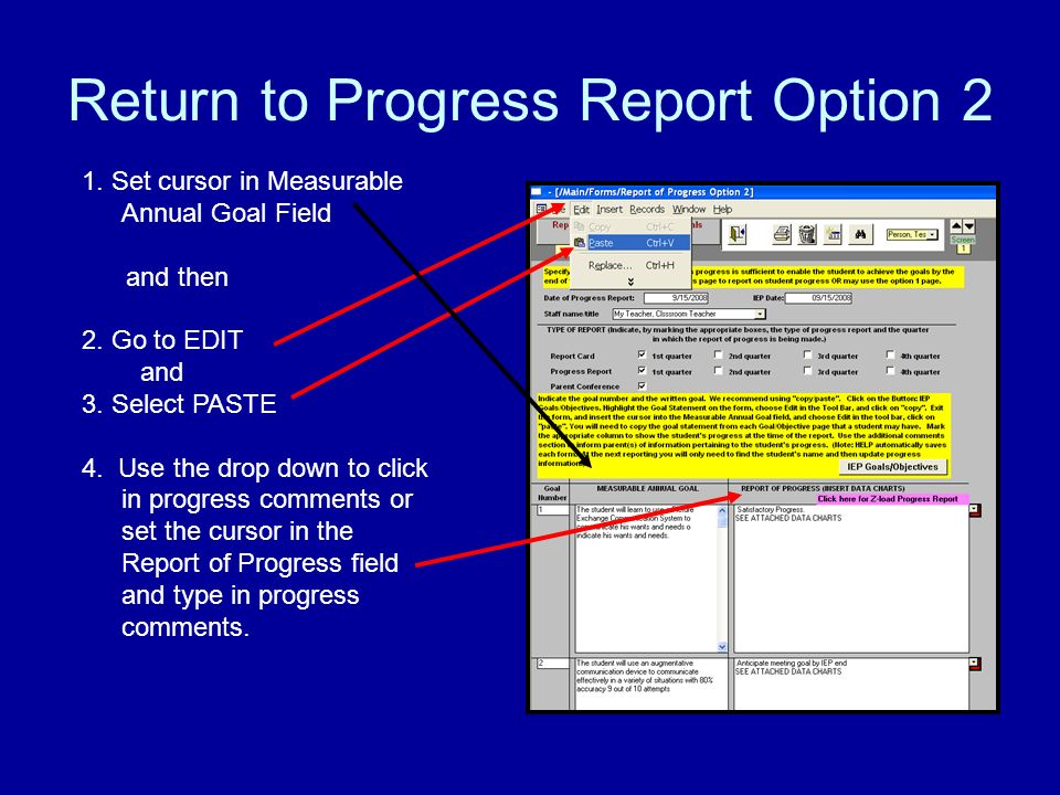 Return to Progress Report Option 2 1. Set cursor in Measurable Annual Goal Field and then 2.