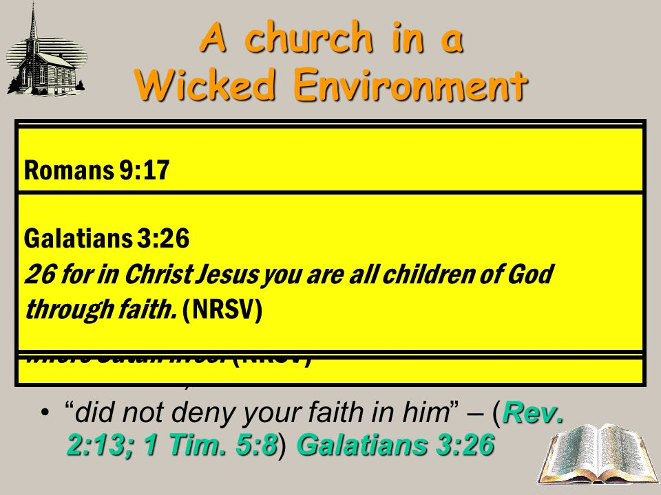 A church in a Wicked Environment Revelation 2:12; Hebrews 4:12The author describes himself as havingthe sharp two-edged sword - Revelation 2:12; Hebre