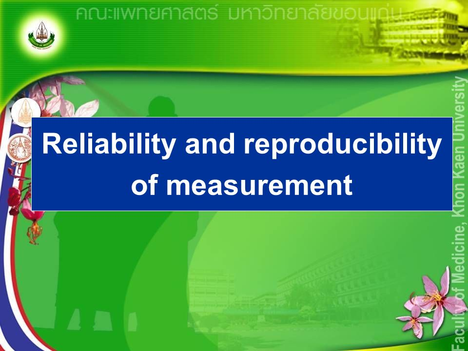 Reliability and reproducibility of measurement