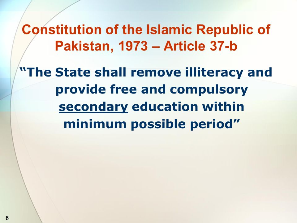 7 Curriculum, syllabus, planning, policy, centers of excellence, standard of education & Islamic education Concurrent Legislative List: